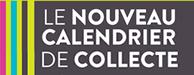 nOUVEAU CALENDRIER DE COLECTE